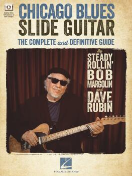 Chicago Blues Slide Guitar: The Complete and Definitive Guide (HL-00156537)