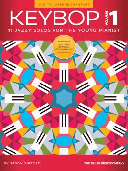 Keybop, Vol. 1: 11 Jazzy Solos for the Young Pianist (HL-00368668)