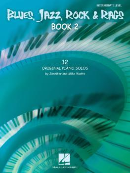 Blues, Jazz, Rock & Rags - Book 2: 12 Original Piano Solos - Intermedi (HL-00296850)