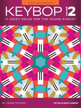 Keybop, Vol. 2: 11 Jazzy Solos for the Young Pianist (HL-00368669)