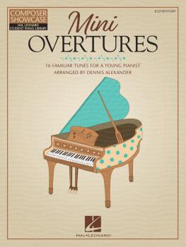 Mini Overtures: 16 Familiar Tunes for the Young Pianist (HL-00365978)