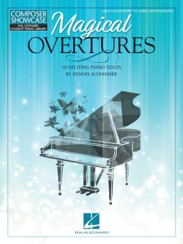 Magical Overtures: 10 Exciting Piano Solos (HL-00369327)