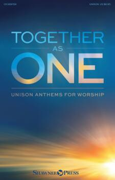 Together As One: Unison Anthems for Worship (HL-00369159)