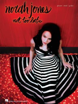 Norah Jones - Not Too Late (HL-00306879)