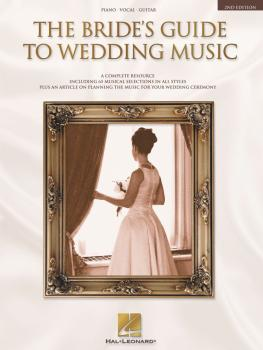 The Bride's Guide to Wedding Music (A Complete Resource) (HL-00310615)