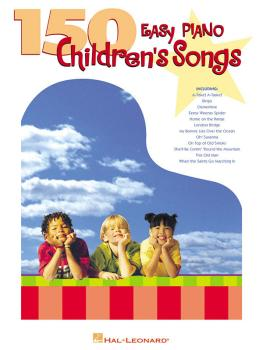 150 Easy Piano Children's Songs (HL-00310708)