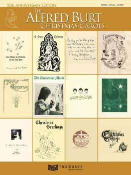The Alfred Burt Christmas Carols: 50th Anniversary Edition (HL-00311184)