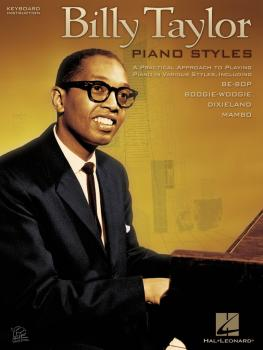 Billy Taylor Piano Styles: A Practical Approach to Playing Piano in Va (HL-00311325)