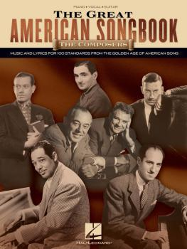 The Great American Songbook - The Composers: Music and Lyrics for Over (HL-00311365)