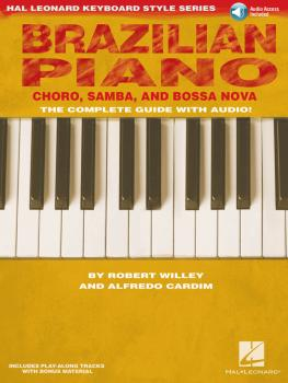 Brazilian Piano - Chôro, Samba, and Bossa Nova: Hal Leonard Keyboard S (HL-00311469)