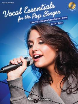 Vocal Essentials for the Pop Singer: Take Your Singing from Good to Gr (HL-00311934)