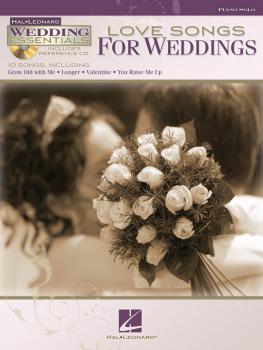Love Songs for Weddings: Wedding Essentials Series (HL-00311943)