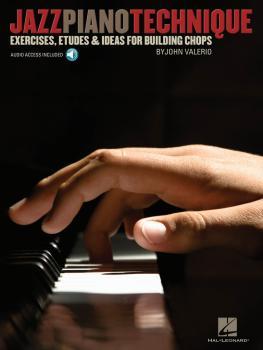 Jazz Piano Technique: Exercises, Etudes & Ideas for Building Chops (HL-00312059)