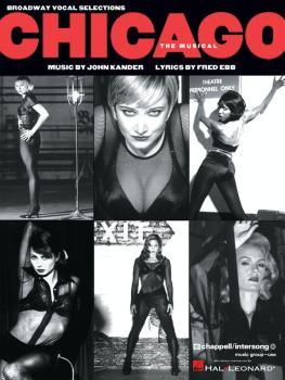 Chicago (Broadway Edition) (Vocal Selections) (HL-00312087)