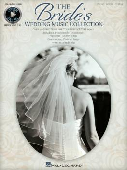 The Bride's Wedding Music Collection: Hal Leonard Listen Online (HL-00312298)