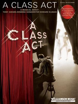 A Class Act: A Musical About Tony-Award Winning Songwriter Edward Kleb (HL-00313192)