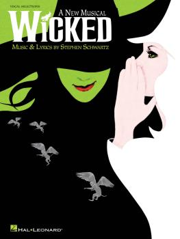 Wicked: A New Musical - Vocal Selections Vocal Line with Piano Accompa (HL-00313268)
