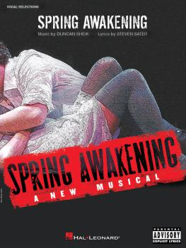 Spring Awakening: A New Musical Vocal Selections (HL-00313379)