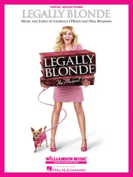Legally Blonde - The Musical: Vocal Selections Vocal Line with Piano A (HL-00313466)