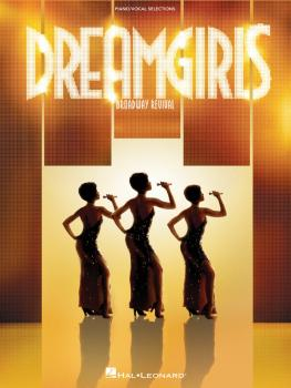 Dreamgirls - Broadway Revival: Piano/Vocal Selections (HL-00313490)
