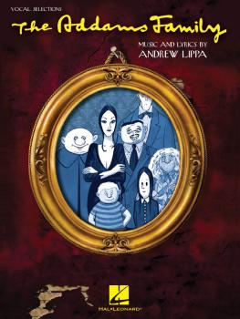 The Addams Family: Vocal Selections Vocal Line with Piano Accompanimen (HL-00313506)