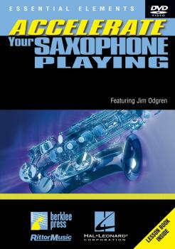 Accelerate Your Saxophone Playing (HL-00320489)