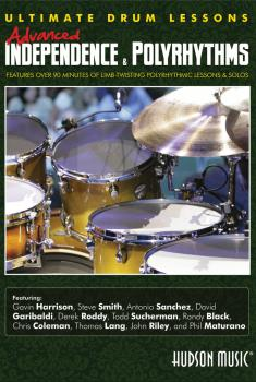 Advanced Independence and Polyrhythms: Ultimate Drum Lessons Series (HL-00321300)