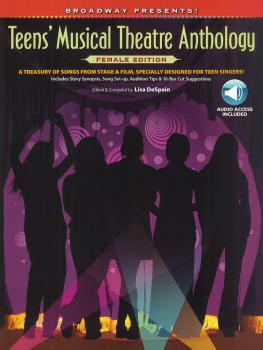 Broadway Presents! Teens' Musical Theatre Anthology: Female Edition: A (HL-00322200)