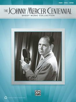The Johnny Mercer Centennial Sheet Music Collection (HL-00322363)