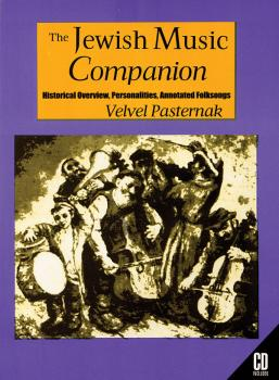 The Jewish Music Companion: Historical Overview, Personalities, Annota (HL-00331082)