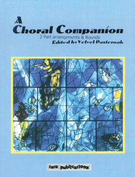 A Choral Companion: 2-Part Arrangements and Rounds (HL-00332832)