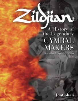 Zildjian: A History of the Legendary Cymbal Makers - Revised and Expan (HL-00333057)