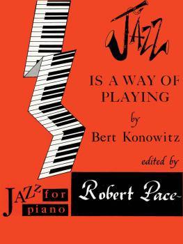 Jazz Is a Way of Playing: Jazz for Piano Series (HL-00372294)