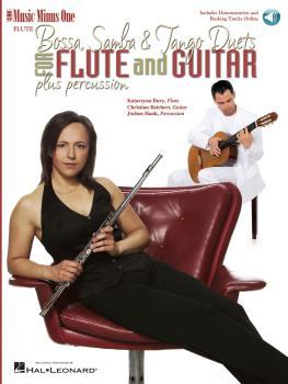 Bossa, Samba and Tango Duets for Flute & Guitar: Music Minus One FLUTE (HL-00400134)