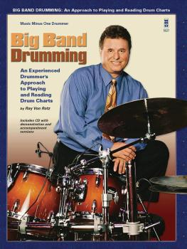 Big Band Drumming: An Experienced Drummer's Approach to Playing and Re (HL-00400800)