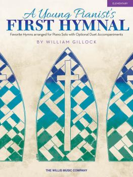 A Young Pianist's First Hymnal: Early Elementary Level (HL-00404291)