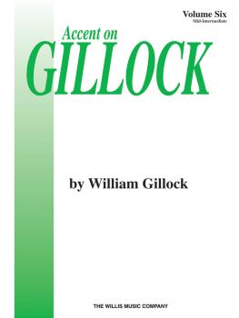 Accent on Gillock Volume 6: Mid-Intermediate Level (HL-00405999)