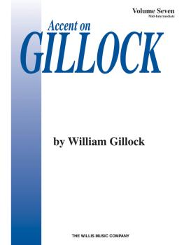 Accent on Gillock Volume 7: Mid-Intermediate Level (HL-00406000)