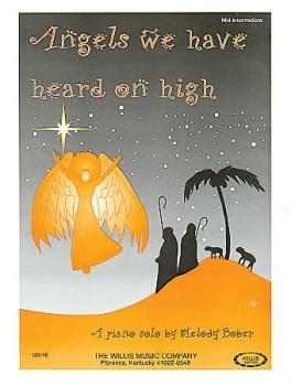 Angels We Have Heard on High: Mid-Intermediate Level (HL-00406201)