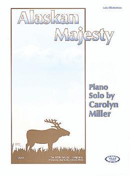 Alaskan Majesty: Later Elementary Level (HL-00406379)