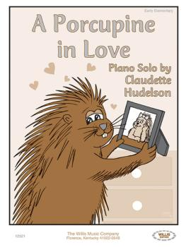 A Porcupine in Love: Early Elementary Level (HL-00406677)