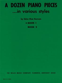 A Dozen Piano Pieces: In Various Styles/Book 1/Later Elementary Level (HL-00414603)