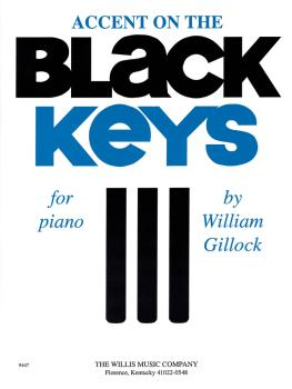 Accent on the Black Keys: Mid-Intermediate Level (HL-00415797)