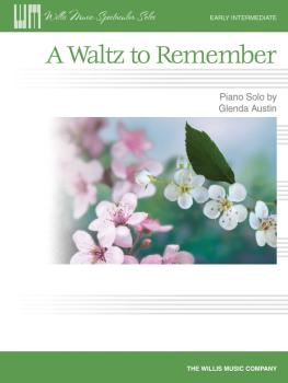 A Waltz to Remember: Early Intermediate Level (HL-00416924)