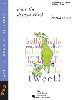 Pete, the Repeat Bird (Beginning Reading/Primer Level Piano Solo) (HL-00420063)