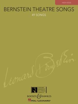 Bernstein Theatre Songs (High Voice, 49 Songs) (HL-00450114)