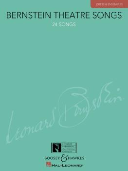 Bernstein Theatre Songs: Duets & Ensembles, 24 Songs (HL-00450116)