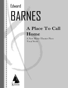 A Place to Call Home (Opera Vocal Score) (HL-00042145)
