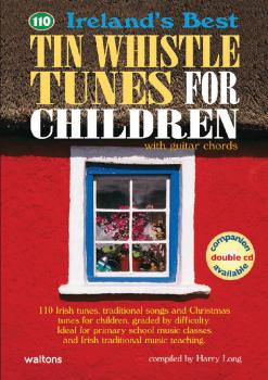 110 Ireland's Best Tin Whistle Tunes for Children (with Guitar Chords) (HL-00634205)