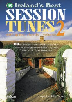 110 Ireland's Best Session Tunes - Volume 2 (with Guitar Chords) (HL-00634222)